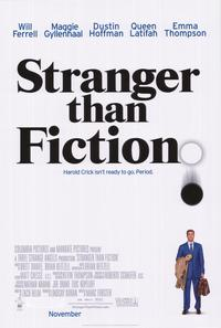 Stranger Than Fiction - 43 x 62 Movie Poster - Bus Shelter Style A