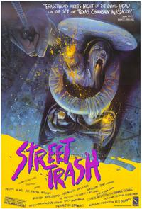 Street Trash - 43 x 62 Movie Poster - Bus Shelter Style A