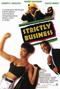Strictly Business - 11 x 17 Movie Poster - Style A