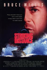 Striking Distance - 11 x 17 Movie Poster - Style A