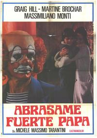 Stringimi Forte Papa - 11 x 17 Movie Poster - Spanish Style A