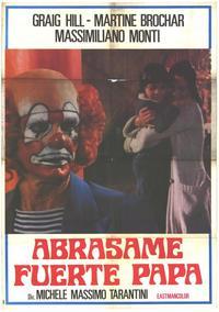 Stringimi Forte Papa - 27 x 40 Movie Poster - Spanish Style A