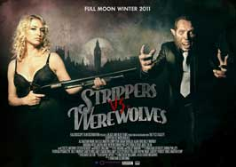 Strippers vs Werewolves - 11 x 17 Movie Poster - UK Style A
