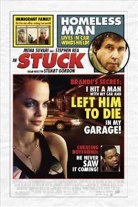 Stuck - 43 x 62 Movie Poster - Bus Shelter Style A