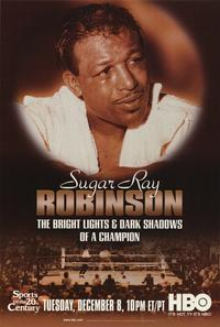 Sugar Ray Robinson: The Bright Lights and Dark Shadows of a Champion - 11 x 17 Movie Poster - Style A