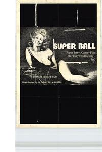 Super Ball - 11 x 17 Movie Poster - Style A