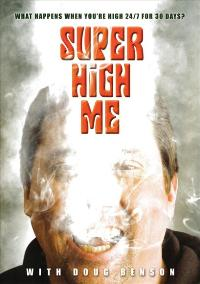 Super High Me - 11 x 17 Movie Poster - Style A