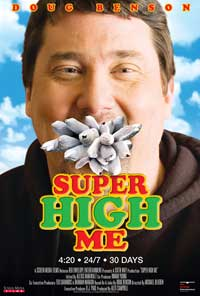 Super High Me - 11 x 17 Movie Poster - Style B