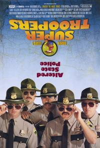 Super Troopers - 11 x 17 Movie Poster - Style A - Double Sided