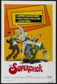 Superchick - 43 x 62 Movie Poster - Bus Shelter Style A