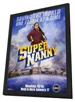 Supernanny - 11 x 17 TV Poster - Style A - in Deluxe Wood Frame