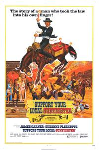 Support Your Local Gunfighter - 11 x 17 Movie Poster - Style B