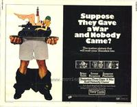 Suppose They Gave a War and Nobody Came? - 11 x 14 Movie Poster - Style A