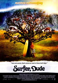Surfer, Dude - 43 x 62 Movie Poster - Bus Shelter Style A
