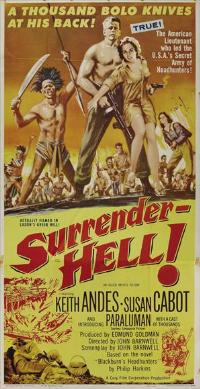 Surrender - Hell! - 11 x 17 Movie Poster - Style A