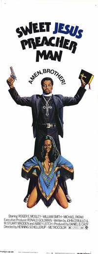 Sweet Jesus Preacher Man - 14 x 36 Movie Poster - Insert Style A