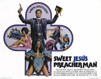 Sweet Jesus Preacher Man - 22 x 28 Movie Poster - Half Sheet Style A
