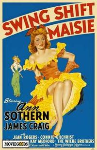 Swing Shift Maisie - 43 x 62 Movie Poster - Bus Shelter Style A