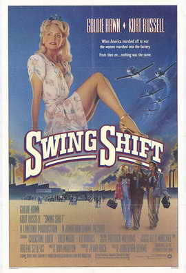 Swing Shift - 11 x 17 Movie Poster - Style A