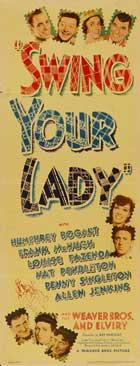 Swing Your Lady - 14 x 36 Movie Poster - Insert Style A
