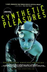 Synthetic Pleasures - 11 x 17 Movie Poster - Style A