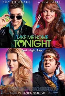 Take Me Home Tonight - 11 x 17 Movie Poster - Style A