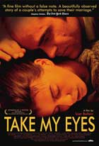Take My Eyes - 11 x 17 Movie Poster - Style B