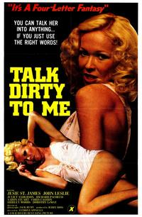 Talk Dirty to Me - 11 x 17 Movie Poster - Style A