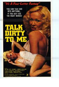 Talk Dirty to Me - 43 x 62 Movie Poster - Bus Shelter Style A