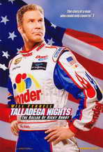 Talladega Nights: The Ballad of Ricky Bobby - 27 x 40 Movie Poster - Style A
