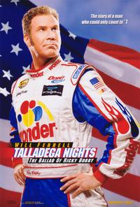 Talladega Nights: The Ballad of Ricky Bobby - 11 x 17 Movie Poster - Style A