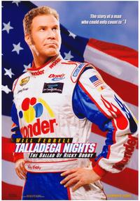 Talladega Nights: The Ballad of Ricky Bobby - 43 x 62 Movie Poster - Bus Shelter Style A