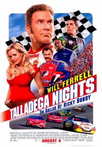 Talladega Nights: The Ballad of Ricky Bobby - 43 x 62 Movie Poster - Bus Shelter Style B