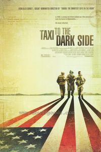 Taxi to the Dark Side - 43 x 62 Movie Poster - Bus Shelter Style A