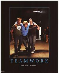 Teamwork - Party/College Poster - 24 x 30 - Style B