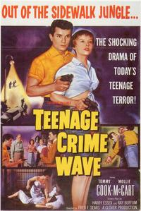 Teenage Crime Wave - 11 x 17 Movie Poster - Style A