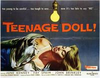 Teenage Doll - 11 x 17 Movie Poster - Style A