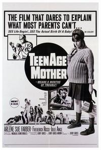 Teenage Mother - 27 x 40 Movie Poster - Style A