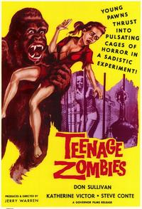 Teenage Zombies - 11 x 17 Movie Poster - Style A