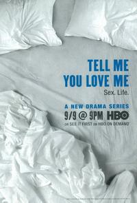 Tell Me You Love Me - 11 x 17 TV Poster - Style A
