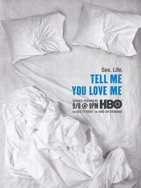 Tell Me You Love Me - 11 x 17 TV Poster - Style B
