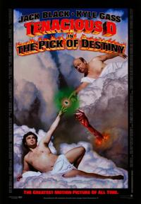 Tenacious D in The Pick of Destiny - 43 x 62 Movie Poster - Bus Shelter Style A