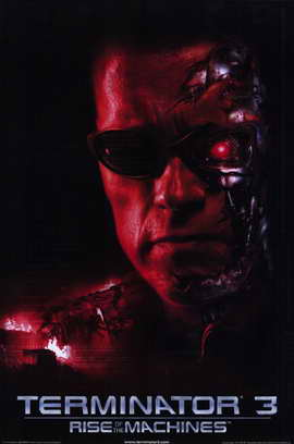 Terminator 3: Rise of the Machines - 11 x 17 Movie Poster - Style B