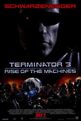 Terminator 3: Rise of the Machines - 27 x 40 Movie Poster - Style A