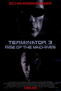 Terminator 3: Rise of the Machines - 27 x 40 Movie Poster - Style B