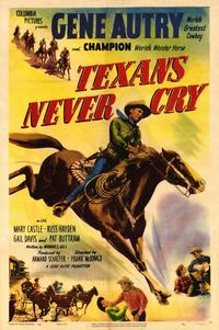Texans Never Cry - 11 x 17 Movie Poster - Style A
