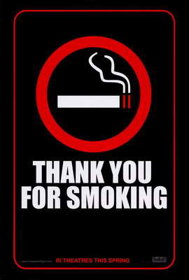 Thank You for Smoking - 11 x 17 Movie Poster - Style A