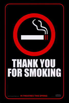 Thank You for Smoking - 27 x 40 Movie Poster - Style A
