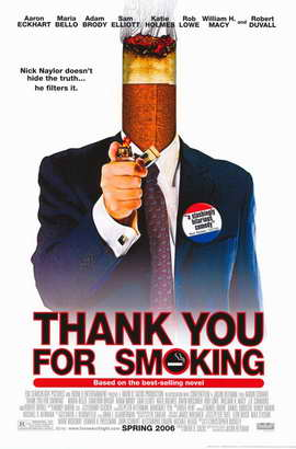 Thank You for Smoking - 11 x 17 Movie Poster - Style B
