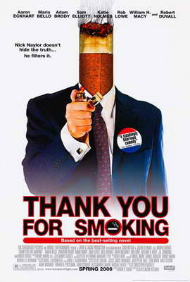 Thank You for Smoking - 27 x 40 Movie Poster - Style B